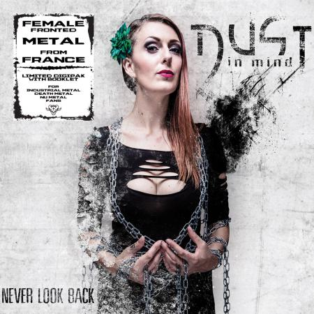 DUST IN MIND - Never Look Back (Lim. Digipak)