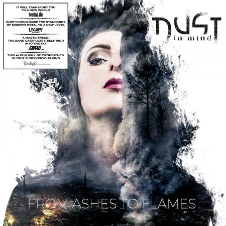 DUST IN MIND - From Ashes To Flames (Lim. Digipack)