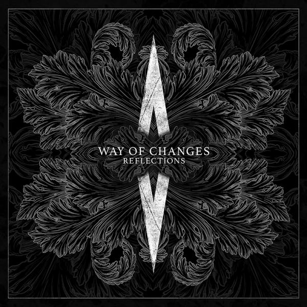 WAY OF CHANGES - Reflections (Lim. Digipak)